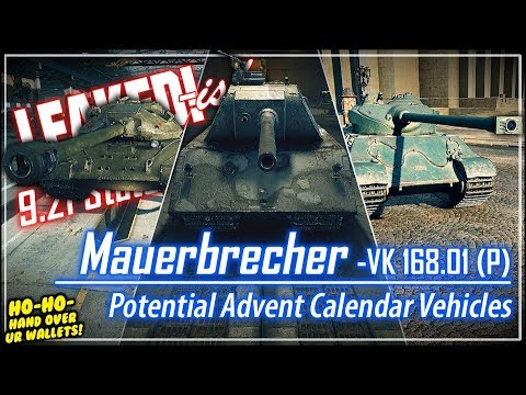 LEAKED!-ish Mauerbrecher & Potential Advent Calendar Vehicles || World of Tanks