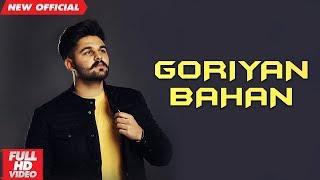 GORIYAN BAHAN (Full Video) | A.P. SANDHU | Latest Punjabi Songs 2019 | MAD 4 MUSIC