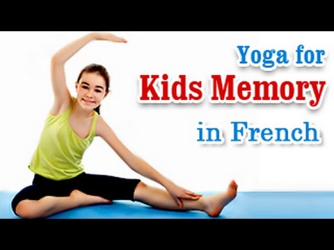 Yoga For Kids Memory - Increase IQ, EQ and Memory In French