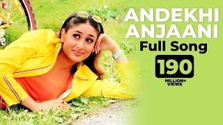 Andekhi Anjaani Full Song , Mujhse Dosti Karoge , Hrithik , Kareena , Lata , Udit