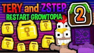 FIRST WORLD LOCKS! | Tery & ZStep Restart #2 | Growtopia