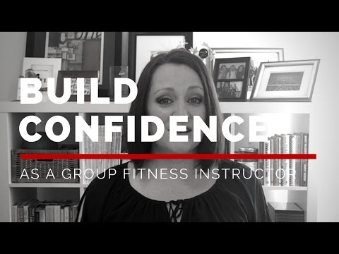 How to build confidence as a group fitness instructor