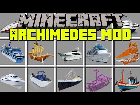Minecraft ARCHIMEDES MOD | BUILD DRIVEABLE BOATS, SHIPS, CARS! | Modded Mini-Game (Education)