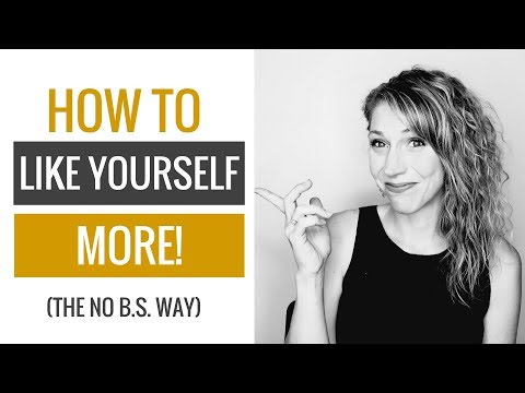 How to Be More Self Loving -  No B.S. Advice!