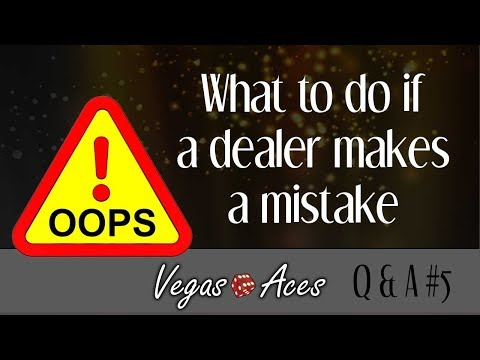 What To Do If a Dealer Makes a Mistake
