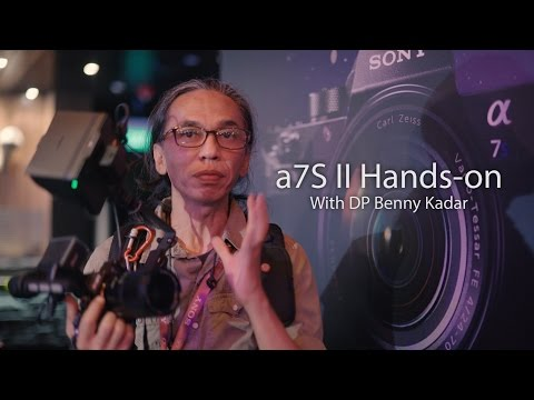 A7s Mark II Hands-on Review