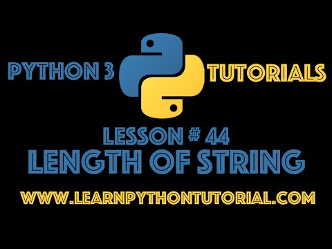 Python Tutorial: Find The Length of a String in Python #44