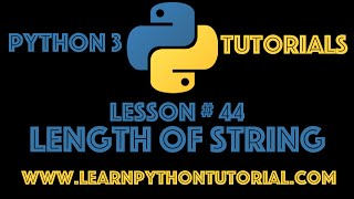 Python Tutorial Find The Length Of A String In Python 44