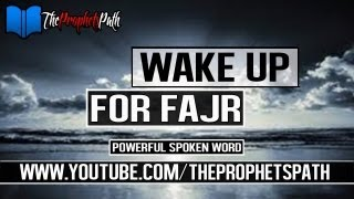 Wake Up For Fajr ┇ Powerful Spoken Word ┇ Kinetic Typography