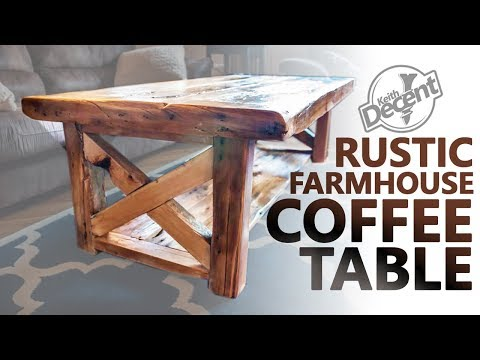 DIY RECLAIMED FARMHOUSE COFFEE TABLE - a Decent project