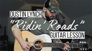 Ridin Roads  Dustin Lynch Guitar Lesson  Chords