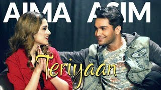 Teriyaan - Asim Azhar & Aima Baig (Official Music Video)