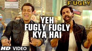 Fugly Fugly Kya Hai Title Song | Akshay Kumar, Salman Khan | Yo Yo Honey Singh