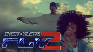 Zivert x NILETTO - Fly 2