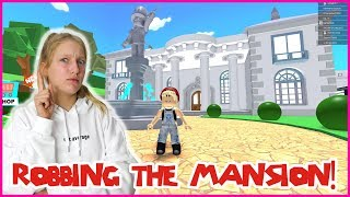Robbing The Giant Mansion!