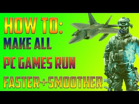 [REMAKE] How to make ALL games run Faster and Smoother Tutorial REMAKE!