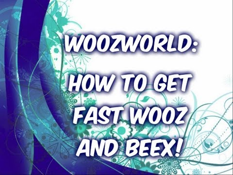 Woozworld: How to get wooz and beex fast!