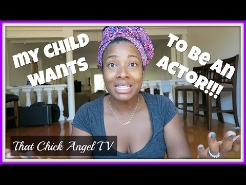 Starting Your Child's Acting Career | That Chick Angel TV