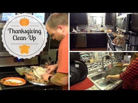 CLEAN WITH ME   Thanksgiving 2017 Clean-Up!