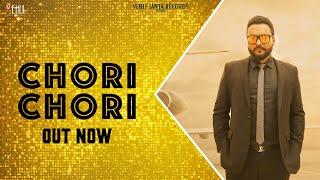 Chori Chori Official Song | Rakhwan Kota | Kulbir Jhinjer | Latest Punjabi Songs 2019
