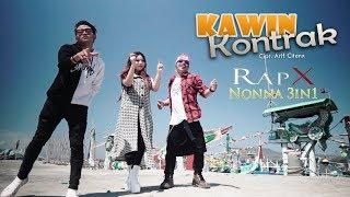 Rapx Ft Nonna 3in1 - Kawin Kontrak