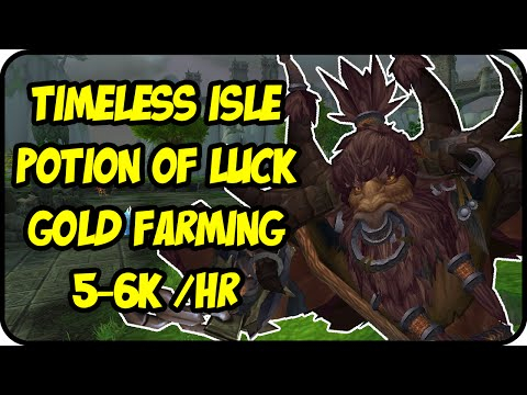 WoW Gold Farming Patch 6.2.4: Potion of Luck Gold Making - Timeless Isle Farming Guide - WoD Gold