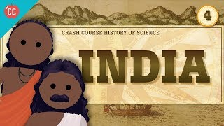 India: Crash Course History of Science #4