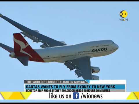 World's longest flight : Qantas Airways plans for Sydney to London nonstop