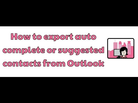 How to export auto complete or suggested contacts from Outlook