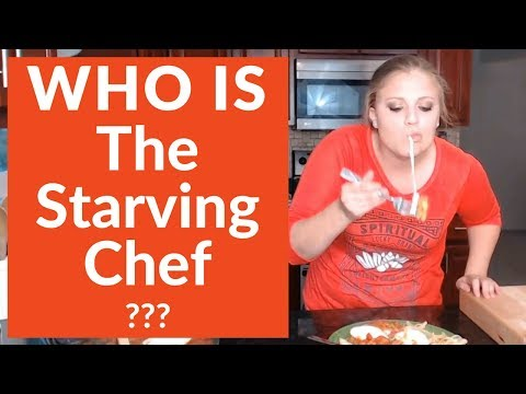 WHO IS THE STARVING CHEF?!