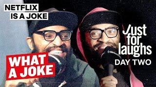 The Lucas Bros, Robert Kelly, Vir Das & more at Just For Laughs | What A Joke | Netflix Is A Joke