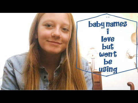 20 Baby Names I Love but Won't Be Using Tag | (+ Name Reveal)