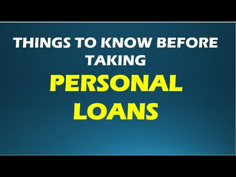 THINGS TO KNOW BEFORE TAKING PERSONAL LOANS