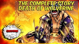 Download Death of Wolverine - Complete Story | Comicstorian Video