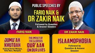 Public Speeches by Dr Zakir Naik and Fariq Naik (9-8-19)