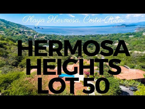*** FOR SALE *** Hermosa Heights Lot 50 – Playa Hermosa, Guanacaste, Costa Rica