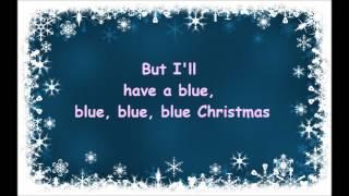 blue christmas elvis presley and martina mcbride lyrics - I Ll Have A Blue Christmas