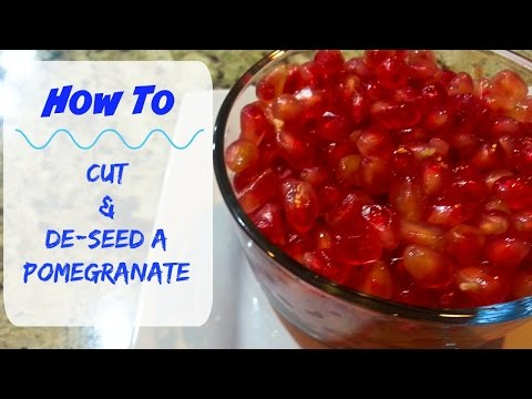 How to Cut & De-Seed a Pomegranate the Right Way--Water Method