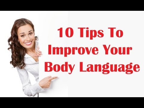 10 Tips To Improve Your Body Language | Public Speaking Skills - Tips