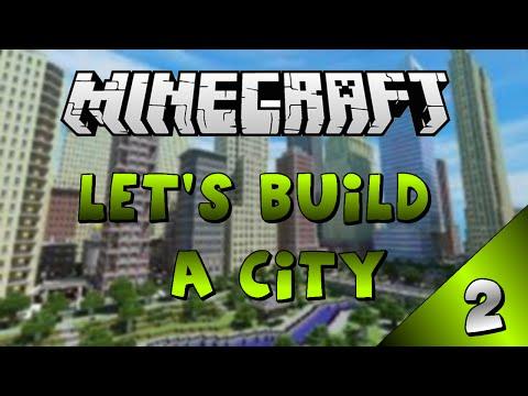 Minecraft - Let's Build A City - Part 2