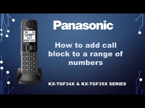 Panasonic KX-TGF34x & F35x series,  KX-TG175, KX-TG133 - How to add call block to a range of numbers