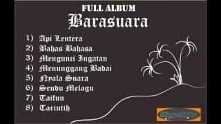 FULL ALBUM - BARASUARA 2017 (TerUpdate)