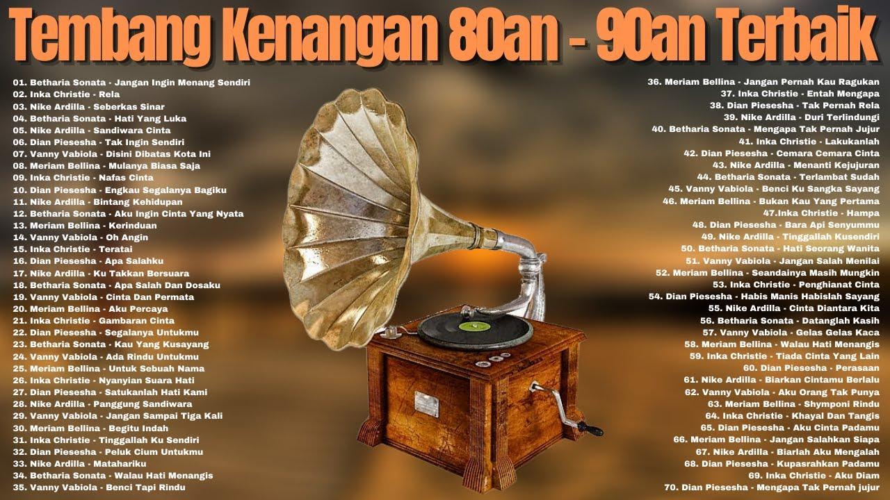 Download 70 Lagu Tembang Lawas Penuh Kenangan - Nonstop Lagu Kenangan 80an - 90an Terbaik Sepanjang Masa MP3 Gratis