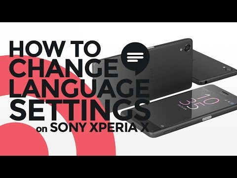 How to Change Language Settings on Sony Xperia X
