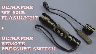 (Review) UltraFire WF-501B CREE XM-L U2 Flashlight + Pressure Switch