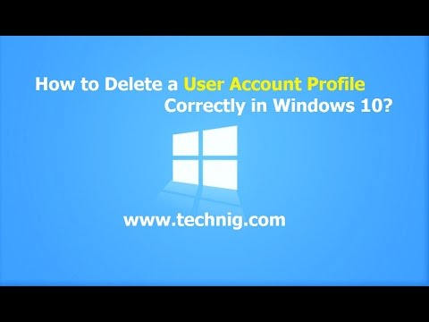 How to Remove User Profile Correctly in Windows 10?