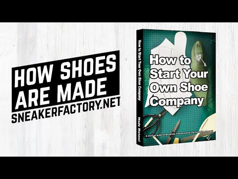 How to Start Your own Shoe Company Book Trailer