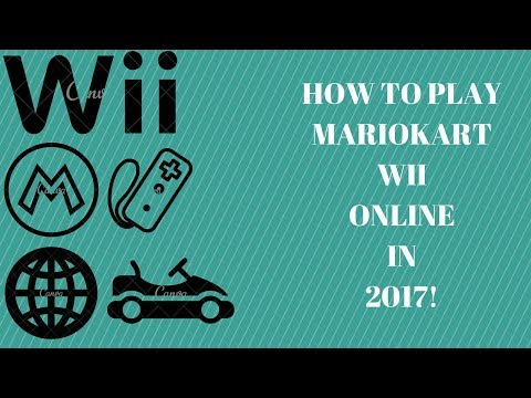 How to play Mario Kart Wii Online in 2017!