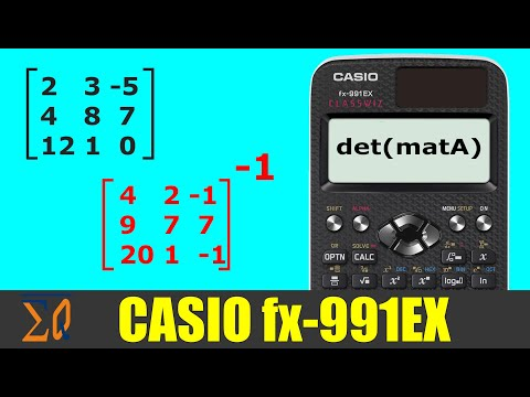 Casio Classwiz FX-991EX FX-87DEX FX-570EX  Matrix Determinant and Matrix Inverse calculation