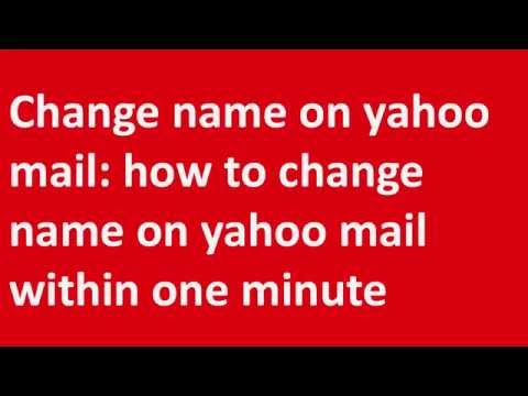 ✱✱✱Change name on yahoo mail: how to change name on yahoo mail within one minute✱✱✱